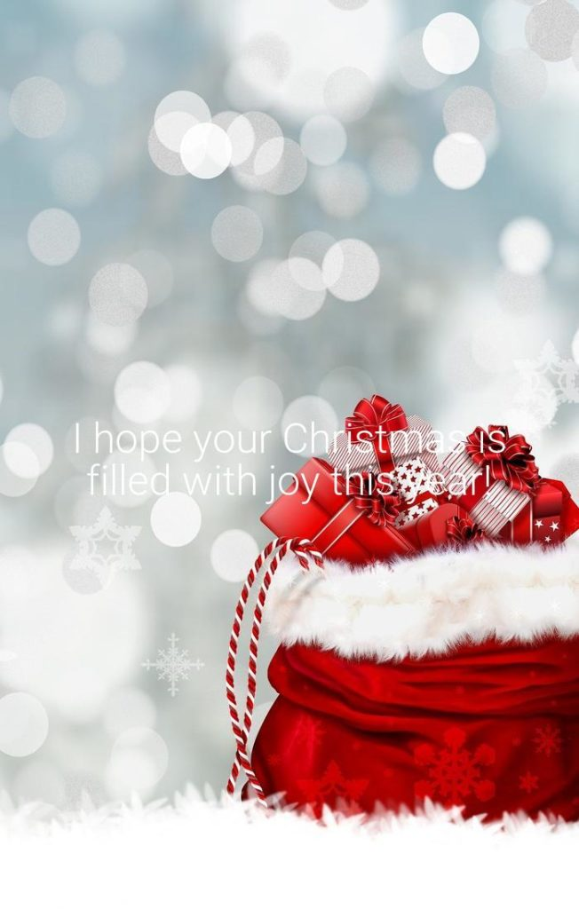 I hope your Christmas is filled with joy this year! - Christmas Wishes by